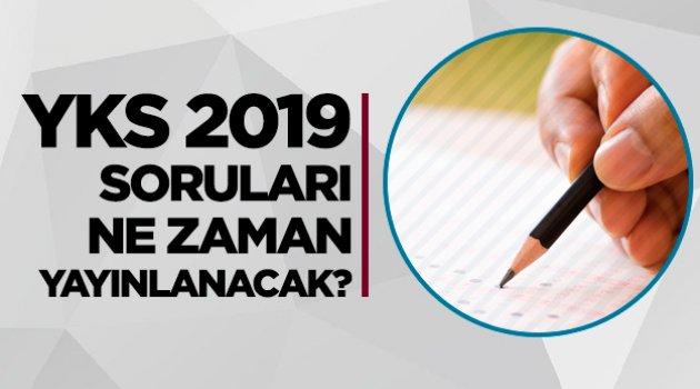 2019 YKS sınav sonuçları ne zaman açıklanacak?
