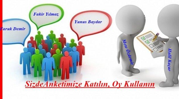 ANKETİMİZ DE METE ÖZDEMİR ÖNDE..