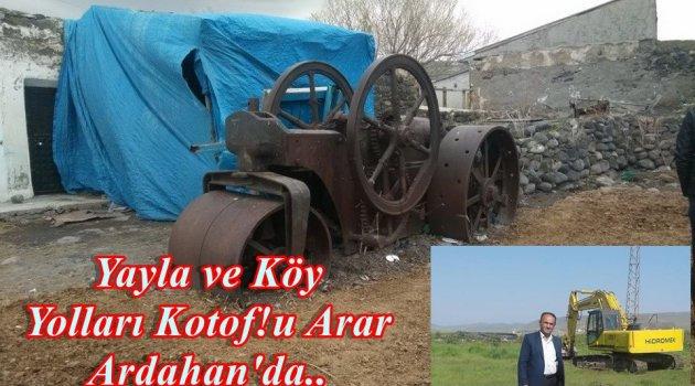 ARDAHAN YAYLA YOLLARI KATOF'U ARIYOR!..