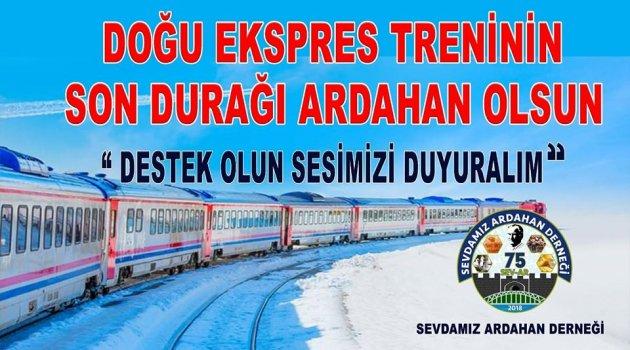 DOĞU EXPRESİ ARDAHAN'A UZANMASI GEREK!