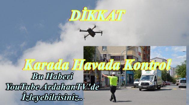 POLİS BAYRAM ÖNCESİ DRON KALDIRDI!..