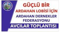 ARDAFED Ataşehir'den Sonra Avcılar'da Toplanıyor!