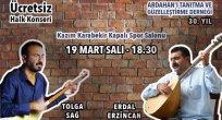 Tolga Sağ ve Erdal Erzincan Ardahan'da!