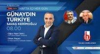 SABAH HABERLERİ ARDAHANLIDAN..  Yılmaz Yaşam TV'de, Kerimoğlu Halk TV'de