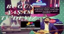 BU HAFTA YAŞAM TV'YE İŞADAMI MAHİR AKTAŞ  KONUK OLACAK..