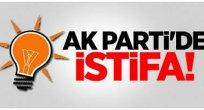 AK Parti'de İstifalar Başladı!