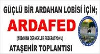 ARDAFED ATAŞEHİR'DE ARDAHANLILARI TOPLAYACAK..